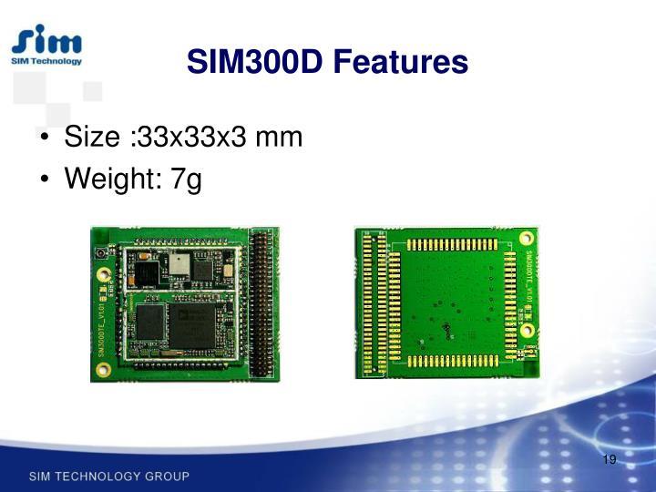 SIM300D Features