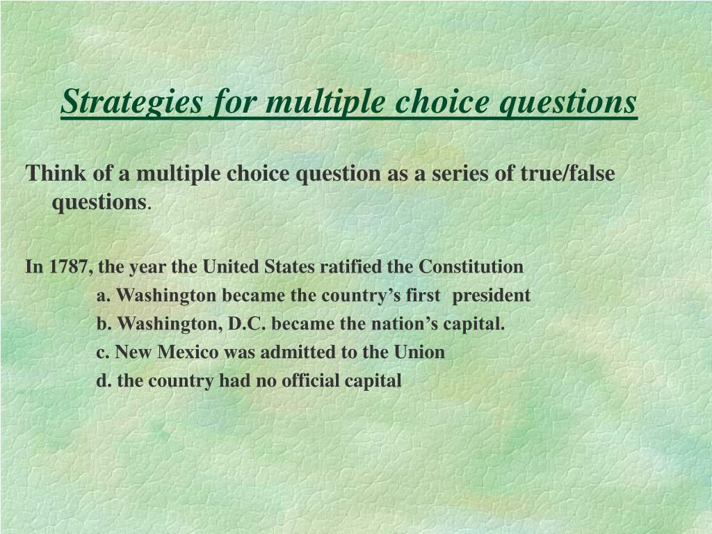 Strategies for multiple choice questions