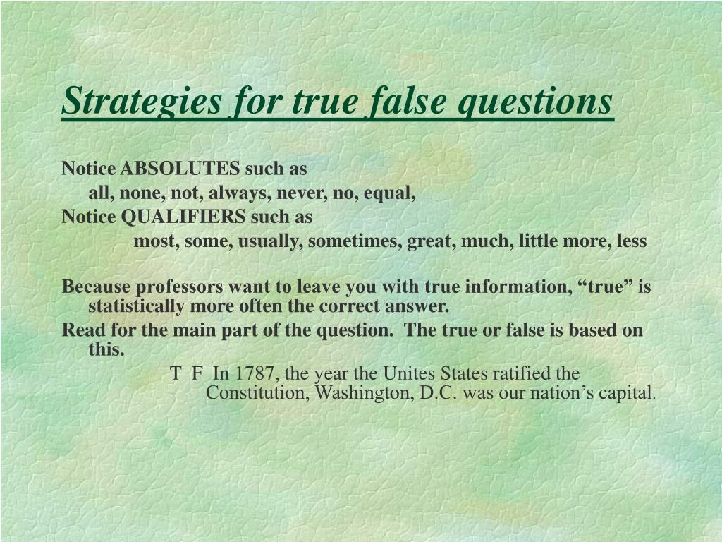 Strategies for true false questions