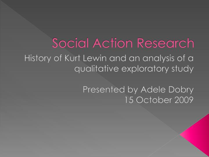 social facts social actions and historical Historical development of action research in social sciences lic learning about important historical facts about the origin and development of action re.