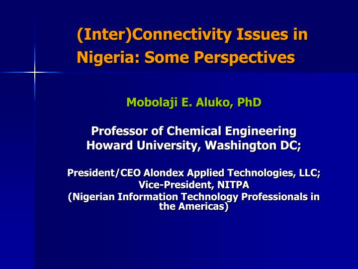 Inter connectivity issues in nigeria some perspectives