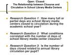 open closed the relationship between closures and circulation in school library media centers