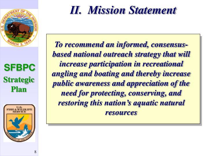 II.  Mission Statement