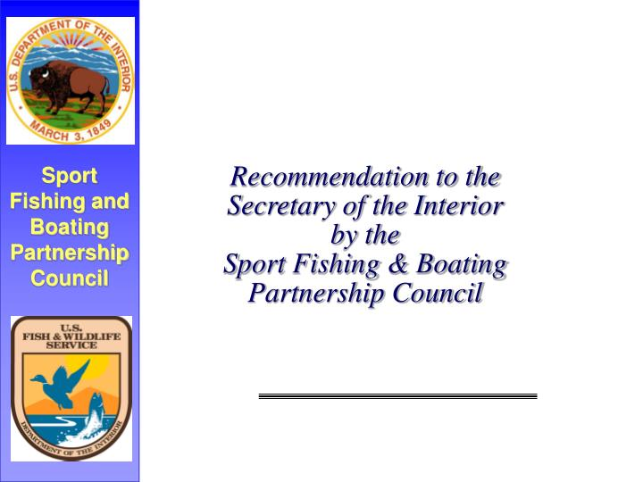 Sport Fishing and Boating Partnership Council
