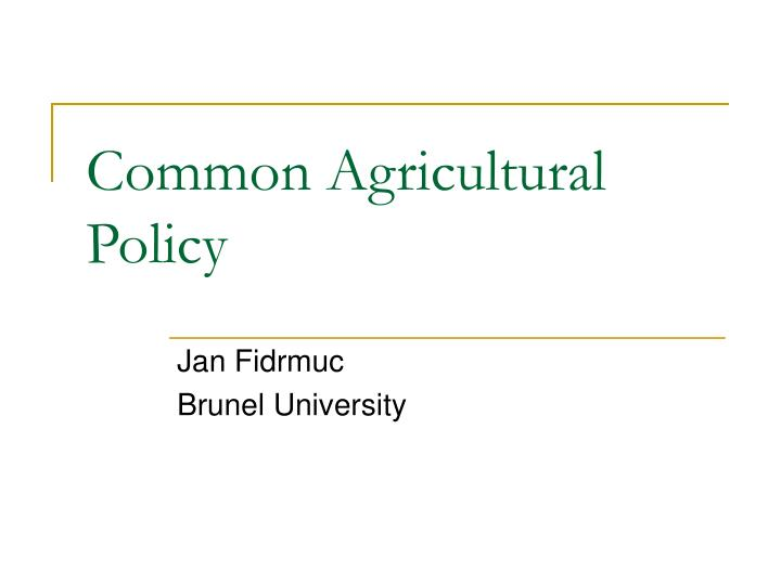 an introduction to the common agricultural policy The common agricultural policy (cap) represents the set of policies that the european economic community first and the european union, after, have adopted in the agricultural sector conceiving it as a strategic field to achieve an equal and stable development in the member states this sector's.