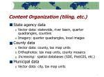 content organization tiling etc