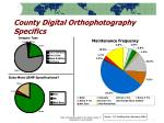 county digital orthophotography specifics