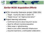 earlier ncsu acquisition efforts