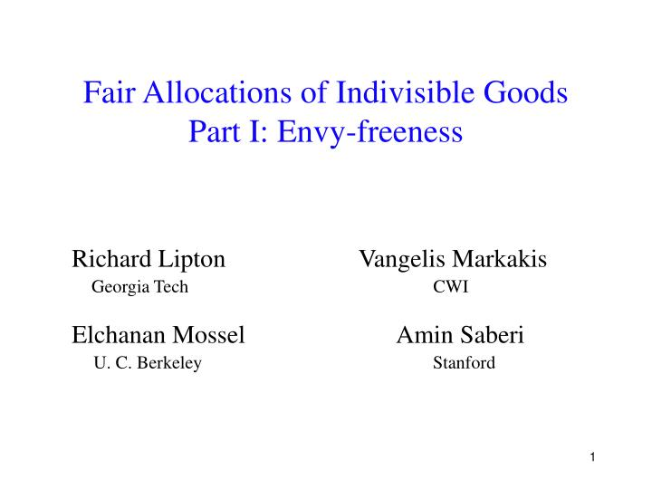 fair allocations of indivisible goods part i envy freeness n.