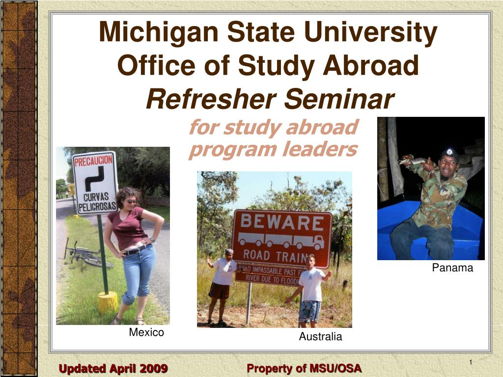 michigan state university office of study abroad refresher seminar l.