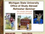 michigan state university office of study abroad refresher seminar