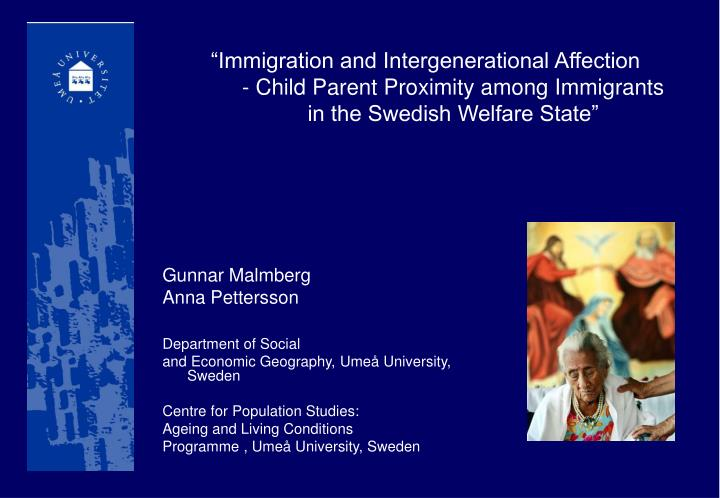 """Immigration and Intergenerational Affection"