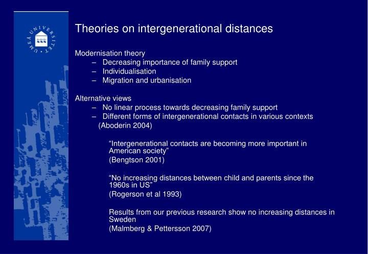 Theories on intergenerational distances