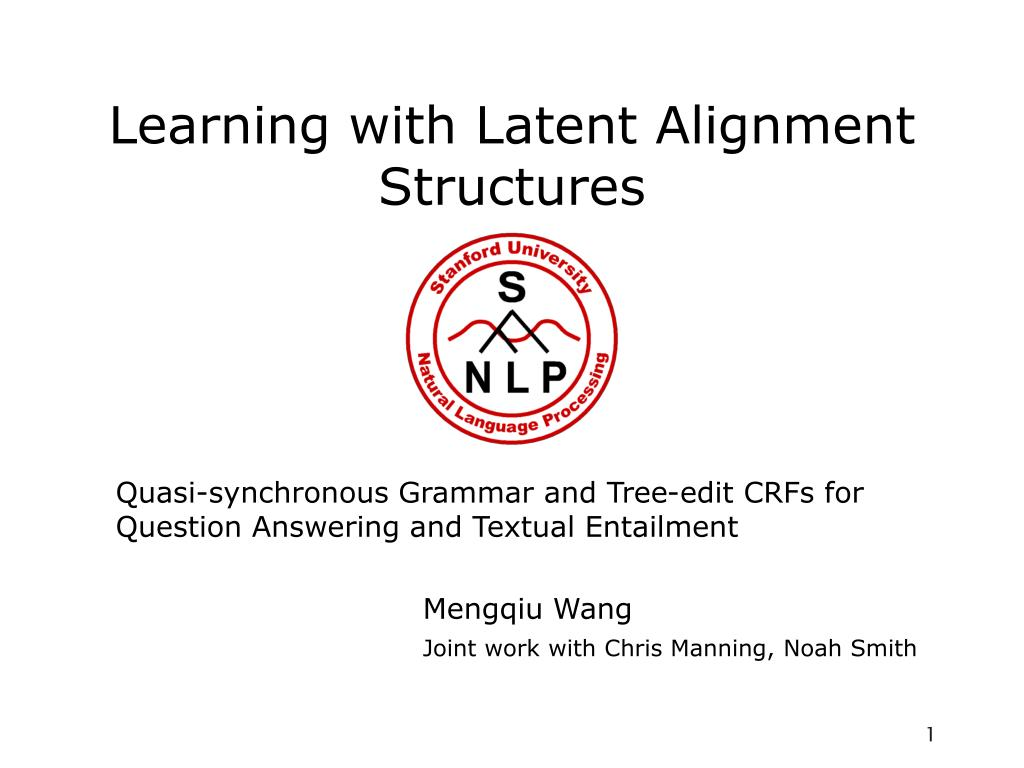 learning with latent alignment structures l.
