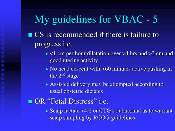 My guidelines for VBAC - 5