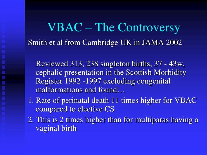 Vbac the controversy1