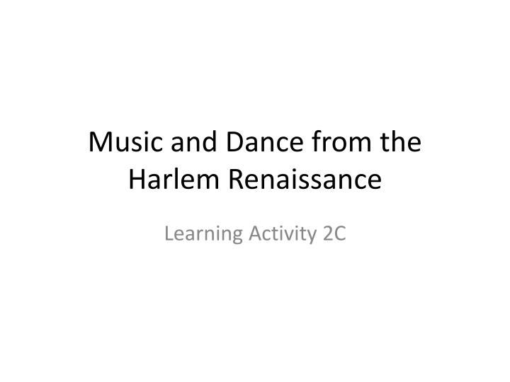 music and dance from the harlem renaissance n.