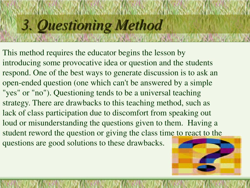 3. Questioning Method