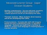 advanced learner group upper division students