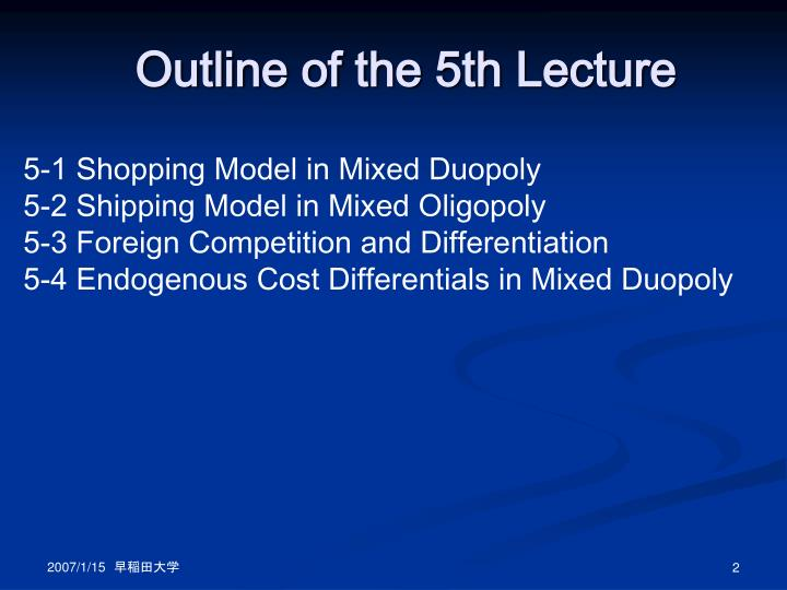 Outline of the 5th lecture