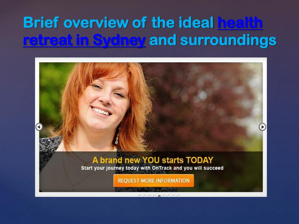 brief overview of the ideal health retreat in sydney and surroundings l.
