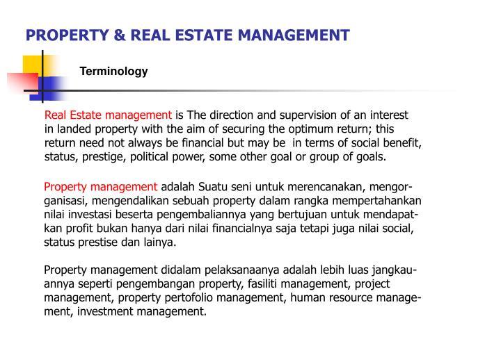 PROPERTY & REAL ESTATE MANAGEMENT