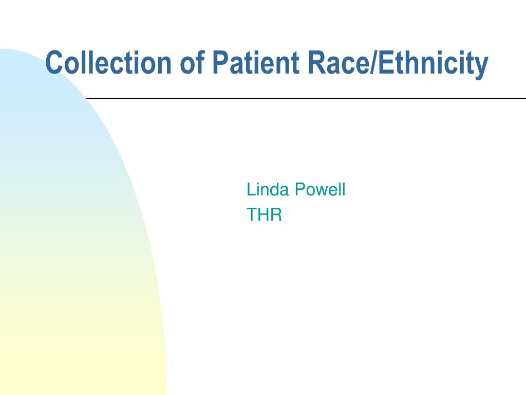 collection of patient race ethnicity l.
