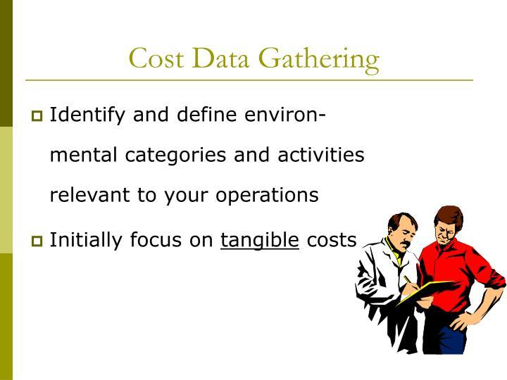 Cost Data Gathering
