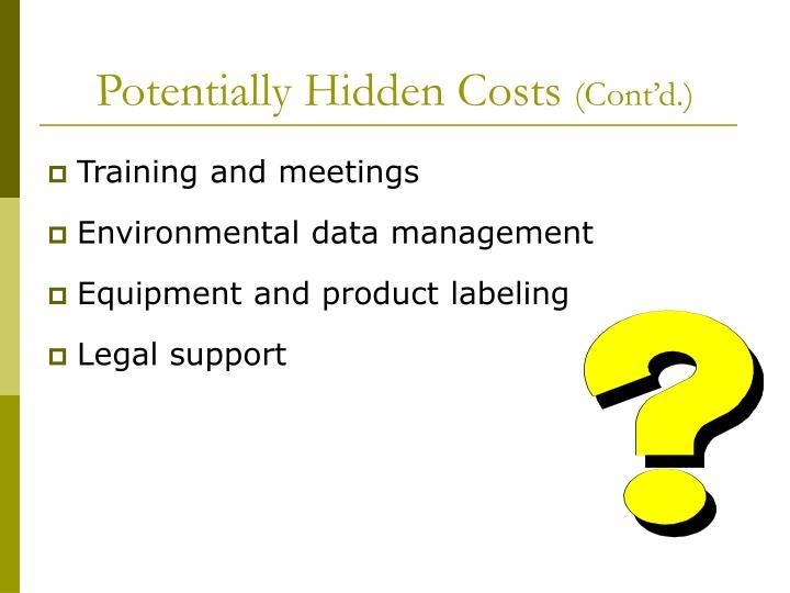 Potentially Hidden Costs
