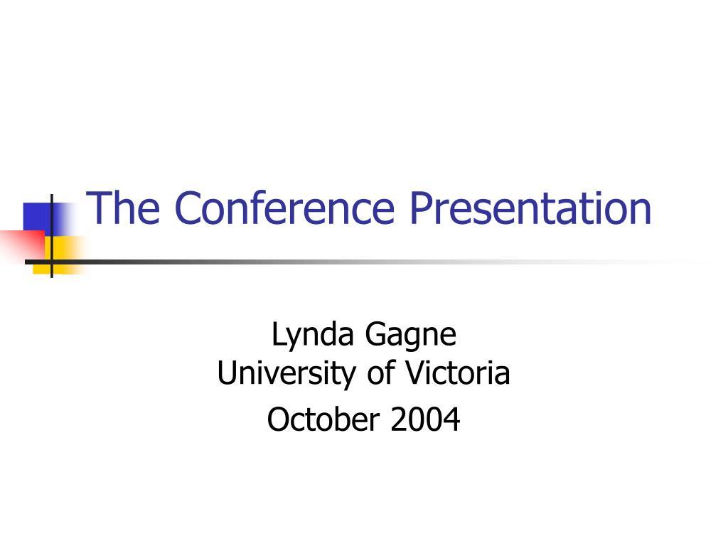 the conference presentation l.