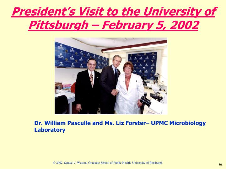 President's Visit to the University of Pittsburgh – February 5, 2002