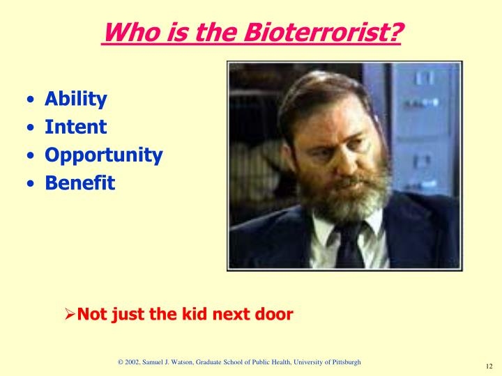 Who is the Bioterrorist?