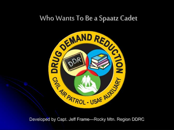 who wants to be a spaatz cadet