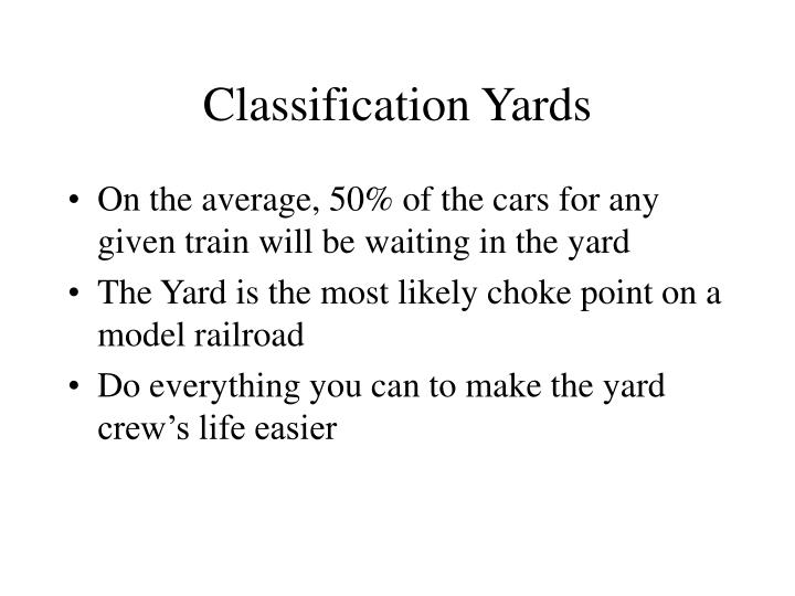 Classification Yards