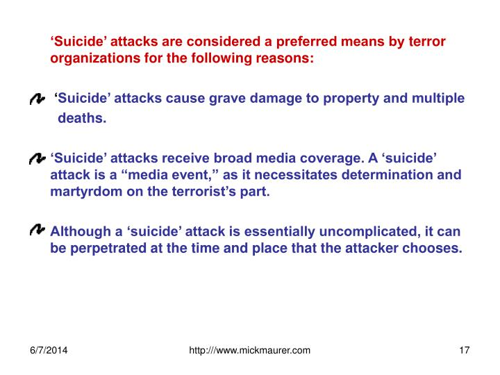 'Suicide' attacks are considered a preferred means by