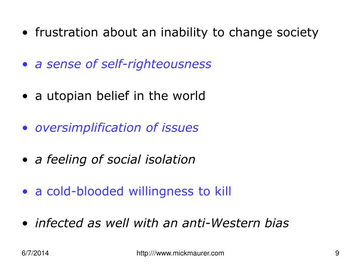 frustration about an inability to change society