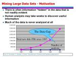 mining large data sets motivation