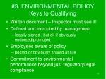 3 environmental policy keys to qualifying