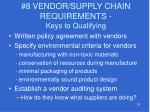 8 vendor supply chain requirements keys to qualifying