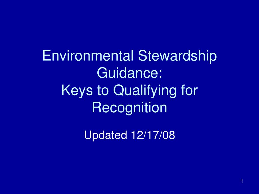 environmental stewardship guidance keys to qualifying for recognition l.