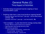 general rules c time aspect of activities
