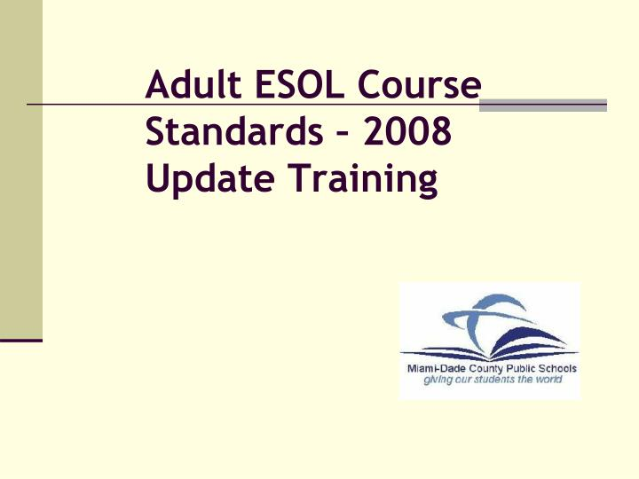 adult esol course standards 2008 update training n.