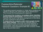 purpose aims rationale research questions example 2