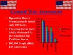 ground war assessment