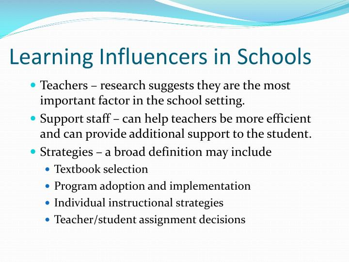 Learning Influencers in Schools