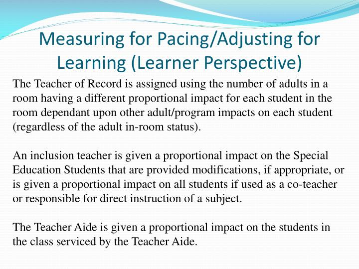 Measuring for Pacing/Adjusting for Learning (Learner Perspective)