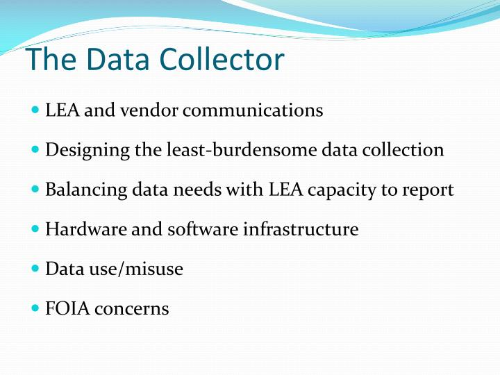 The Data Collector