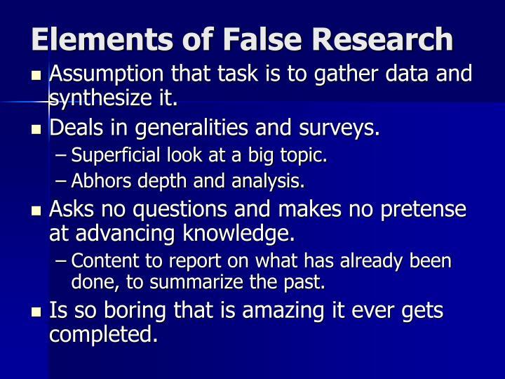 Elements of false research