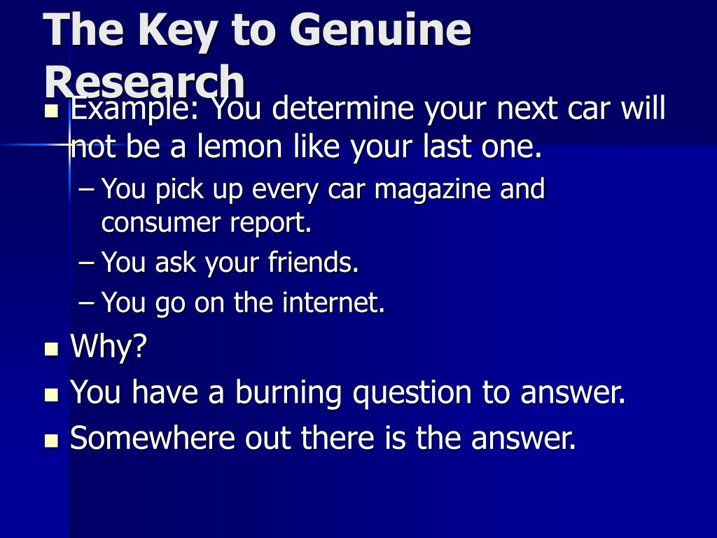 The Key to Genuine Research
