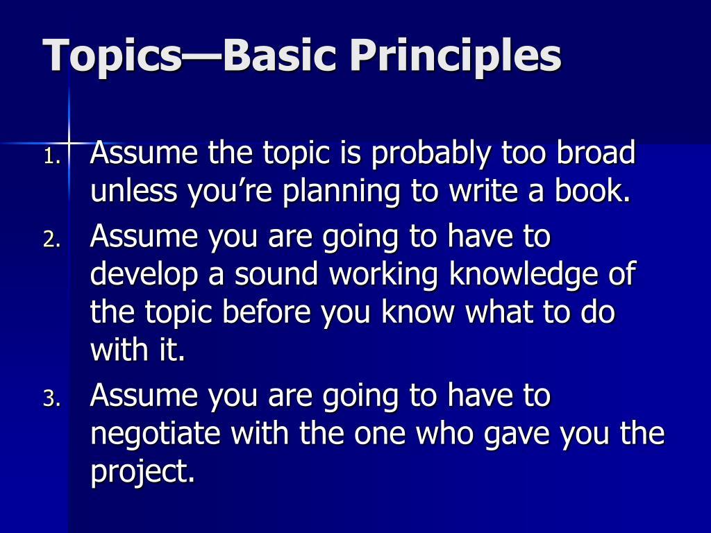 Topics—Basic Principles